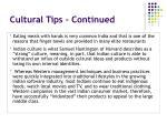 cultural tips continued
