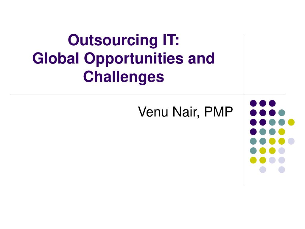 outsourcing it global opportunities and challenges l.