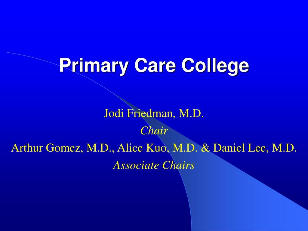 primary care college l.