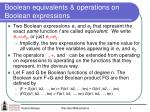 boolean equivalents operations on boolean expressions
