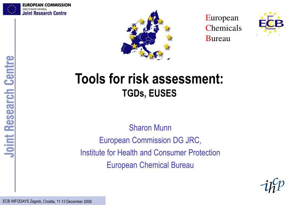 tools for risk assessment tgds euses l.