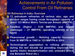 achievements in air pollution control from oil refineries