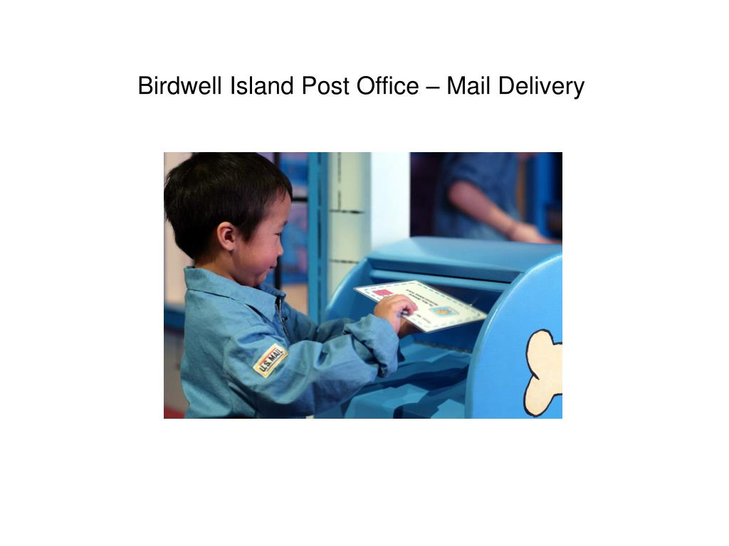Birdwell Island Post Office – Mail Delivery