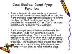 case studies identifying functions