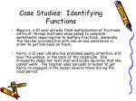 case studies identifying functions21