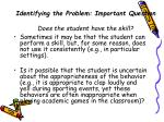 identifying the problem important question does the student have the skill