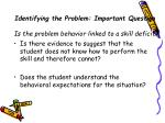 identifying the problem important question is the problem behavior linked to a skill deficit
