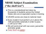 nbme subject examination the shelf test