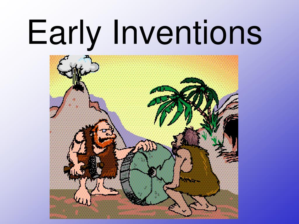 early inventions l.