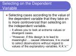 selecting on the dependent variable