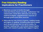 free voluntary reading implications for practitioners