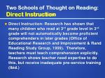 two schools of thought on reading direct instruction