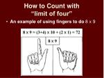 how to count with limit of four