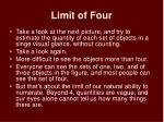 limit of four