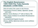the english renaissance 1485 1625 the tudor dynasty elizabeth i 1558 1603