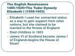 the english renaissance 1485 1625 the tudor dynasty elizabeth i 1558 160317