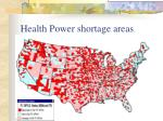health power shortage areas