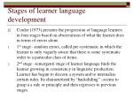 stages of learner language development