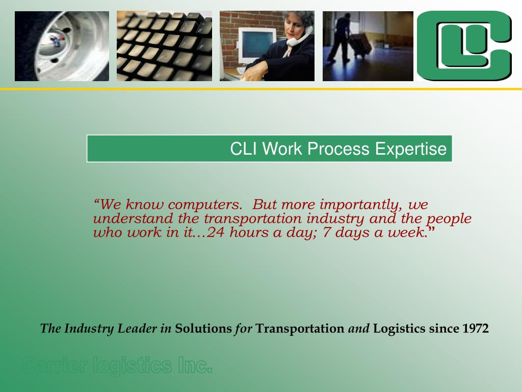 CLI Work Process Expertise