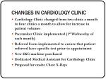 changes in cardiology clinic
