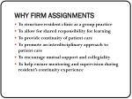 why firm assignments