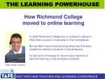 how richmond college moved to online learning