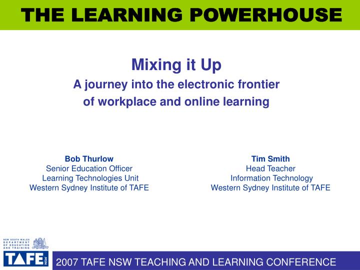 mixing it up a journey into the electronic frontier of workplace and online learning n.