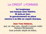 le credit lyonnais