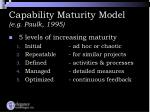 capability maturity model e g paulk 1995