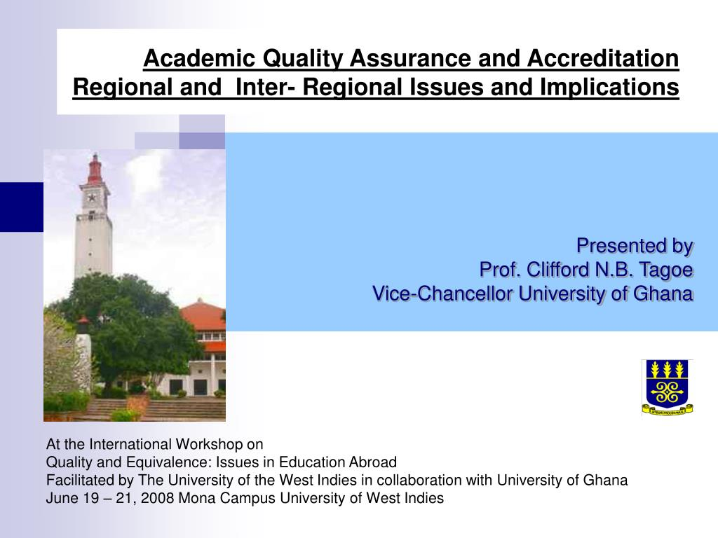 academic quality assurance and accreditation regional and inter regional issues and implications l.