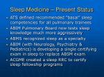 sleep medicine present status