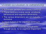 overall conclusion re vulnerability