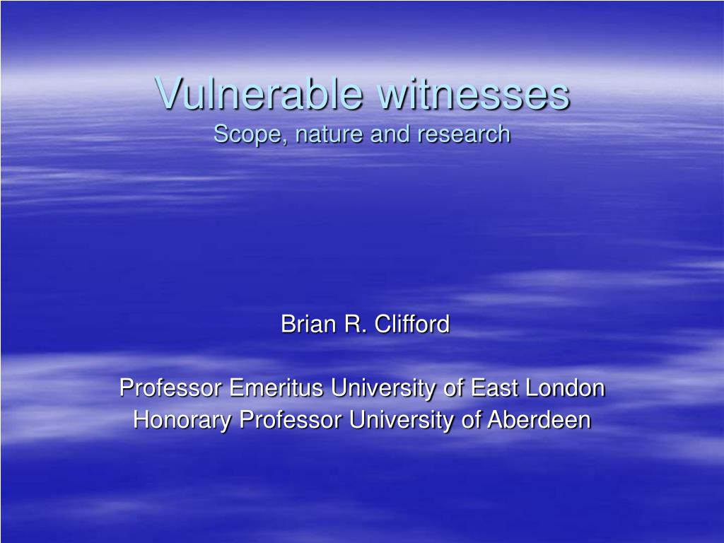 vulnerable witnesses scope nature and research l.