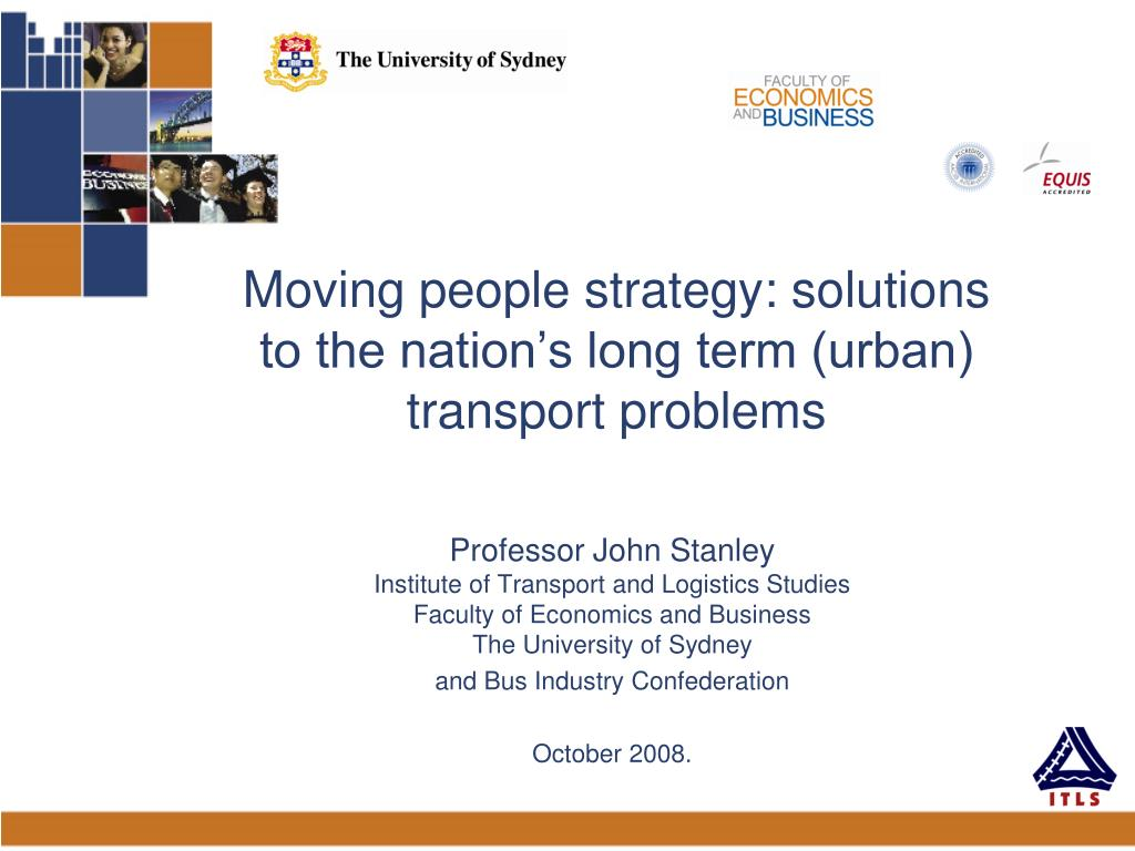 moving people strategy solutions to the nation s long term urban transport problems l.
