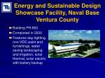 energy and sustainable design showcase facility naval base ventura county