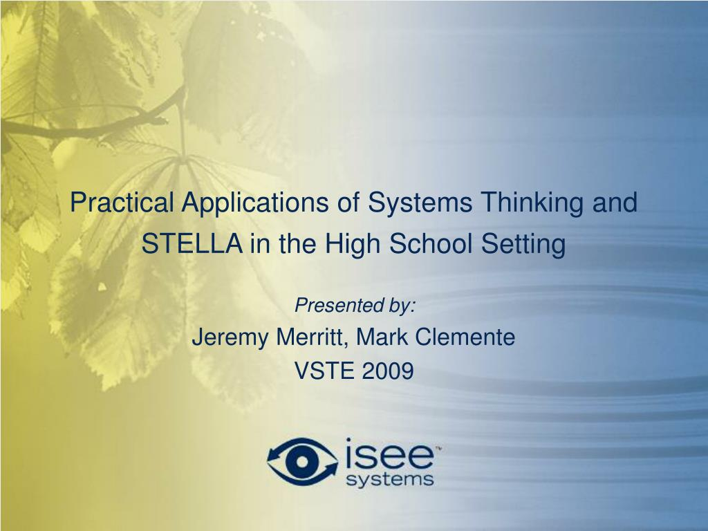 practical applications of systems thinking and stella in the high school setting l.