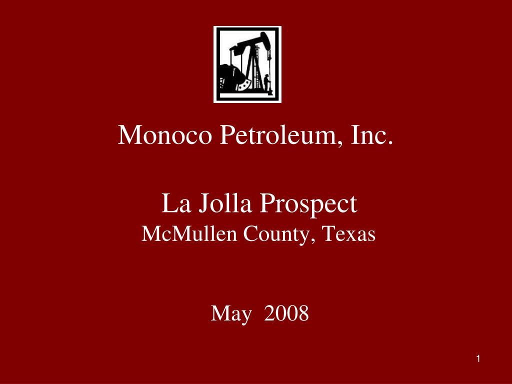 monoco petroleum inc la jolla prospect mcmullen county texas l.