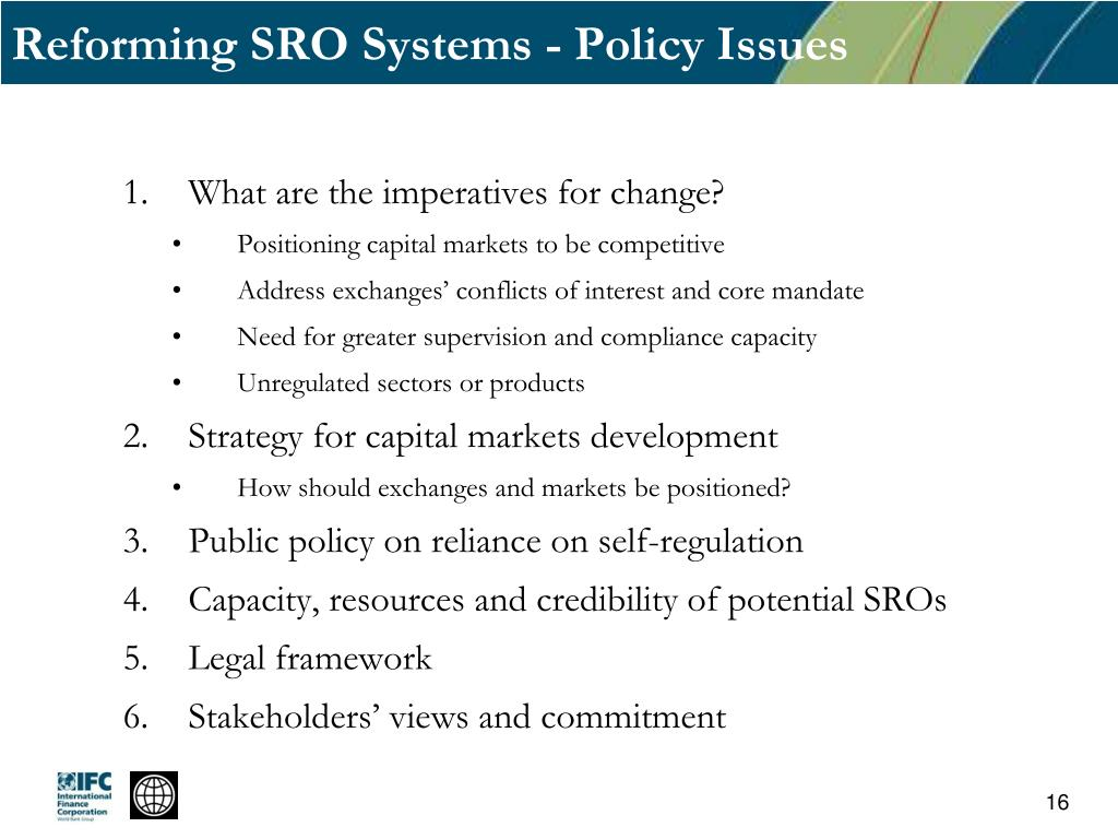 Reforming SRO Systems - Policy Issues
