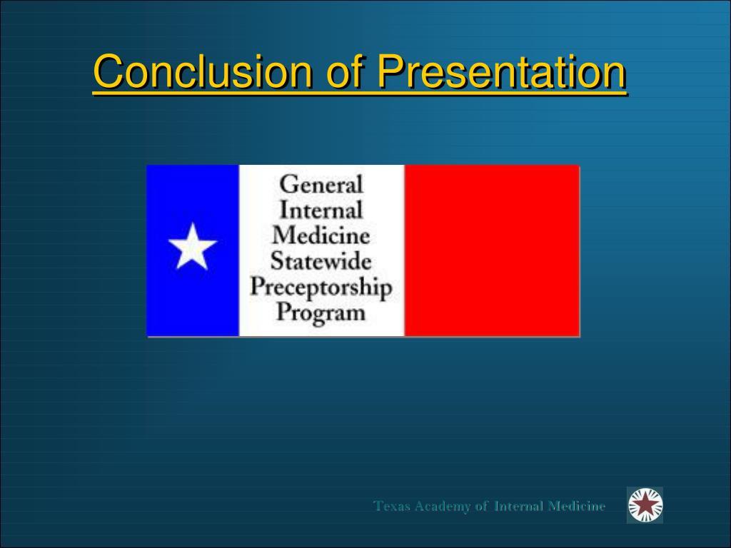Conclusion of Presentation