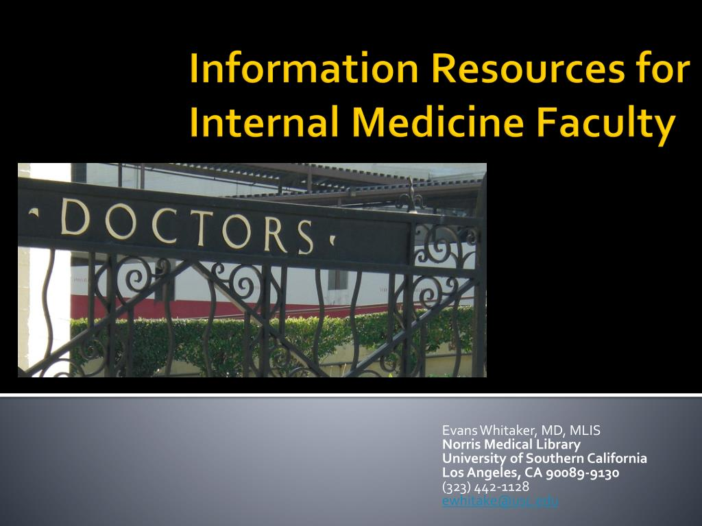 information resources for internal medicine faculty l.