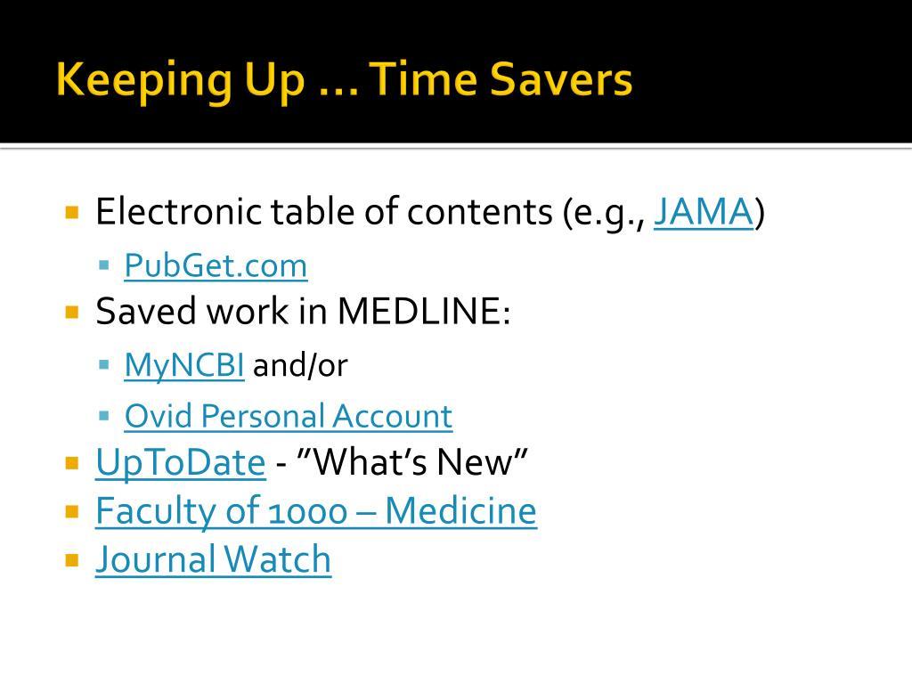 Keeping Up … Time Savers