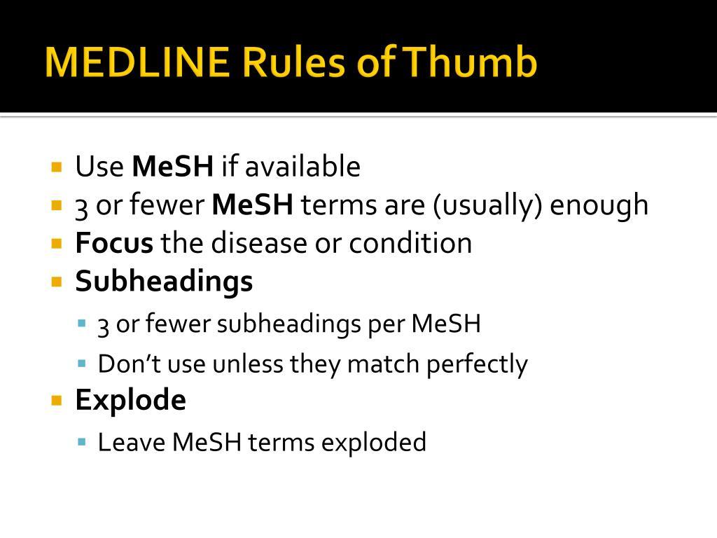 MEDLINE Rules of Thumb