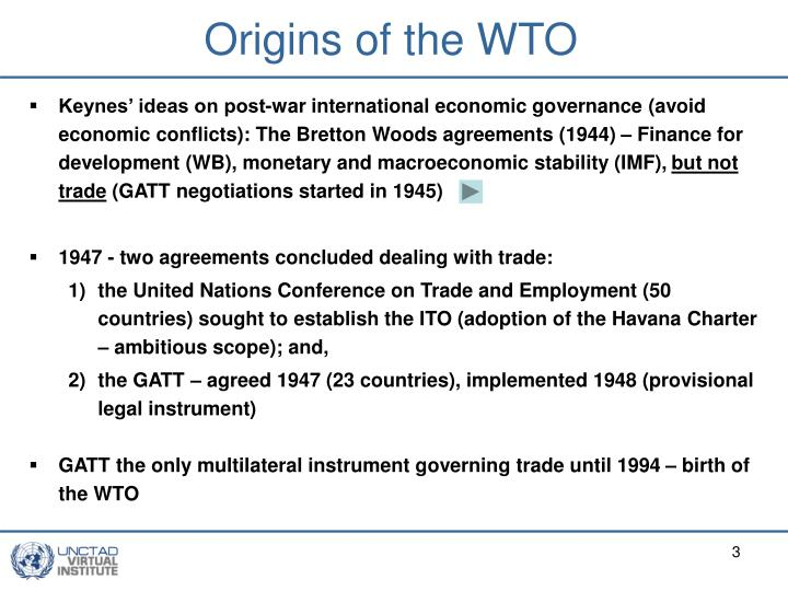 Origins of the wto
