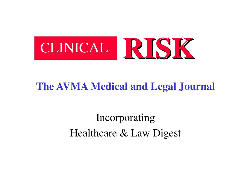 the avma medical and legal journal incorporating healthcare law digest l.