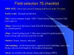 field selection 7s checklist