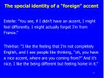 the special identity of a foreign accent