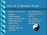 use of 5 element food