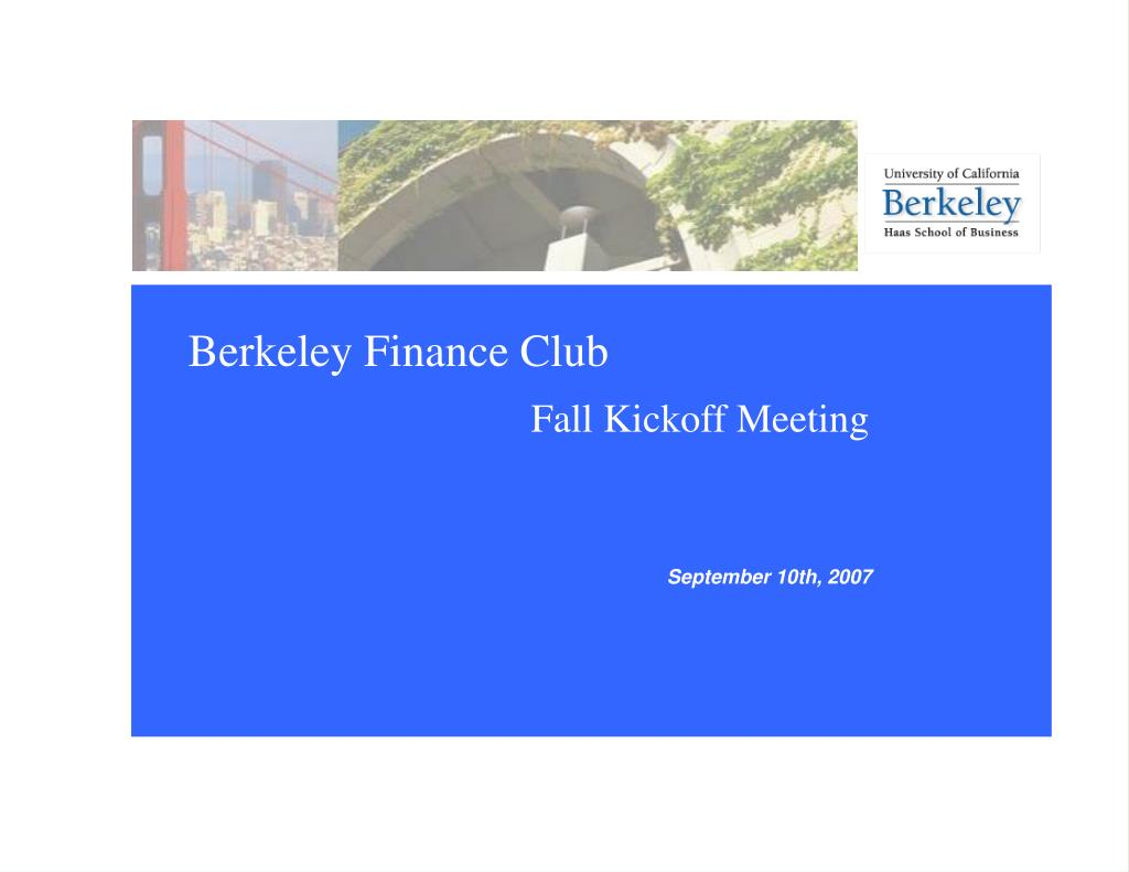 berkeley finance club fall kickoff meeting l.