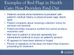 examples of red flags in health care how providers find out