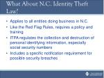 what about n c identity theft law